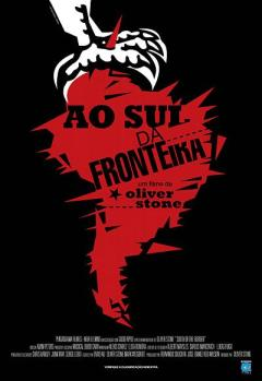 Oliver_Stone03_Ao_Sul_Fronteira