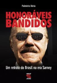 Palmerio_Doria08_Honoraveis_Bandidos