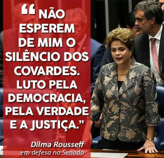 Resultado de imagem para Dilma e a Democracia