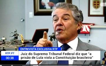 """""""Prisão de Lula viola a Constituição e é ilegal"""", diz Marco Aurélio Mello a TV de Portugal"""